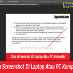 Cara Mudah Screenshot Laptop Atau Screenshot PC Komputer