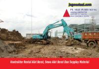 Kontraktor Rental Alat Berat, Sewa Alat Berat Dan Supplay Material Harga Bersaing